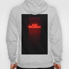 No Vacancy sign in red Hoody