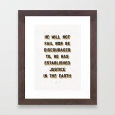 He Will Not Fail Framed Art Print