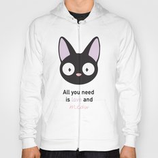 All you need is love and meow! Hoody