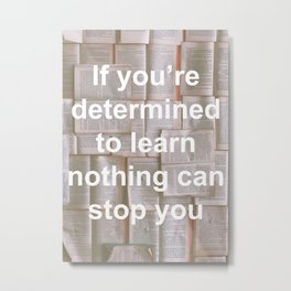 Inspiration - Spend more time learning  Metal Print