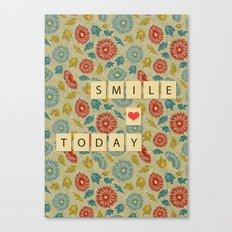 Smile Today Canvas Print