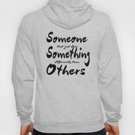 UO$ Someone Different Hoody