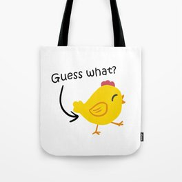 Humor and Funny: Guess What? Chicken Butt! Tote Bag
