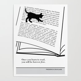 """Frederick Douglass """"Once you learn to read, you will be forever free"""" cat literary quote Poster"""