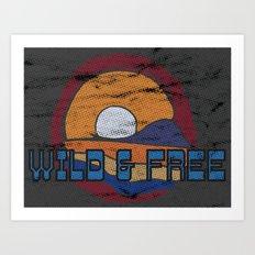 Wild & Free Art Print
