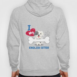 ENGLISH SETTER Cute Dog Gift Idea Funny Dogs Hoody