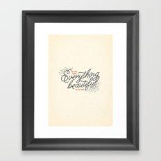 EVERYTHING BEAUTIFUL Framed Art Print