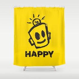 HAPPY  Shower Curtain