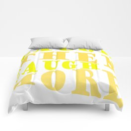 Laugh and Laugh More Happy Vibes Text Comforters