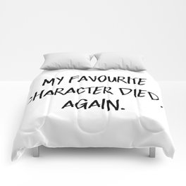 My Favourite Character Died. Again. Comforters