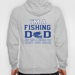 I'M A FISHING DAD Hoody