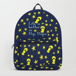 Life is better in Flip Flops Backpack