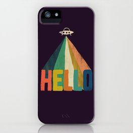 Hello I come in peace iPhone Case