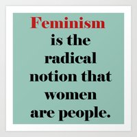 feminism Art Prints featuring Feminism  by Illustrated by Jenny