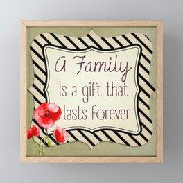 The Gift of Family Framed Mini Art Print
