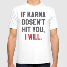 IF KARMA DOESN'T HIT YOU I WILL (Yellow) Mens Fitted Tee MEDIUM White