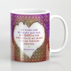 The Strength of My Heart Mug