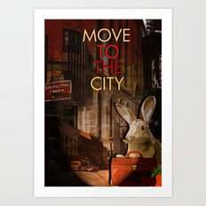 Move to the city Art Print