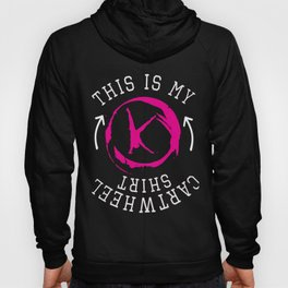 Funny This is My Cartwheel shirt Hoody