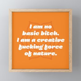 Creative fucking force of nature (Sacral Chakra Affirmation) Framed Mini Art Print