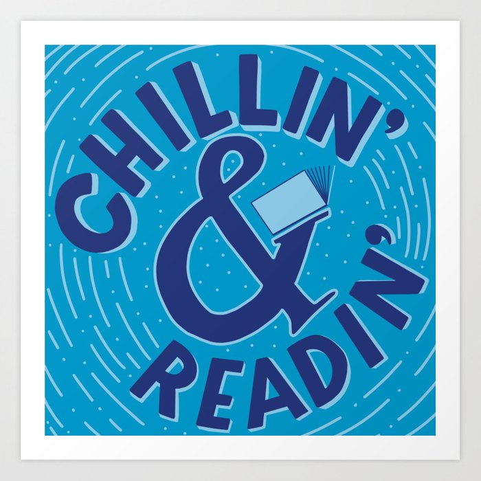 Chillin&Readin Art Print