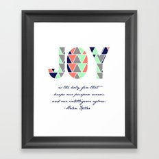 Joy is the Holy Fire Framed Art Print