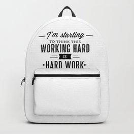 Hard Work Backpack