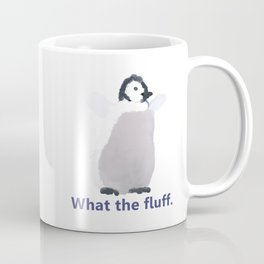 Cute Penguin Says: What the Fluff Coffee Mug