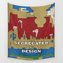 'Segregated By Design' Poster Wall Tapestry