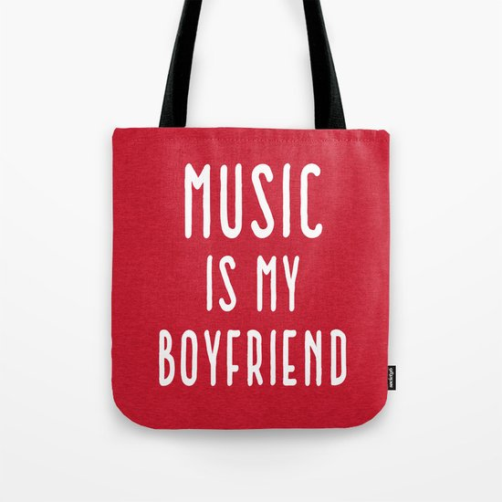 Music Is Boyfriend Quote Tote Bag