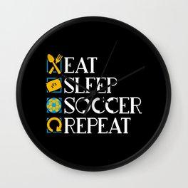 Eat, Sleep, Soccer, Repeat. - Gift Wall Clock