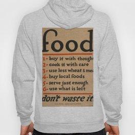 Vintage poster - Don't Waste Food Hoody