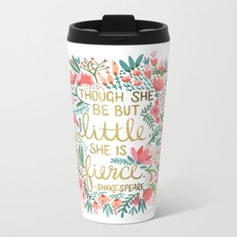 Little & Fierce Metal Travel Mug