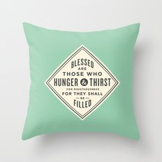 Hunger & Thirst Throw Pillow