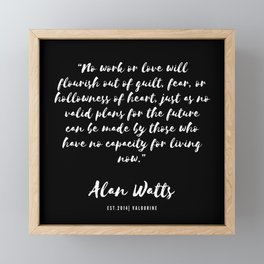 20 |  Alan Watts Quote 190516 Framed Mini Art Print