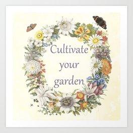 cultivate your garden (light) Art Print