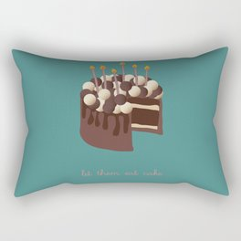 Let them eat cake... Rectangular Pillow