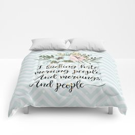 I F*CKING HATE MORNING PEOPLE - sweary quote Comforters