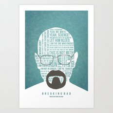 Walter White said Art Print
