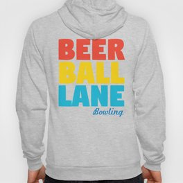 Beer Ball Lane Bowling Hoody
