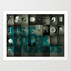 Use Your Words Art Print