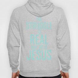 Jesus is Real Christian Hoody