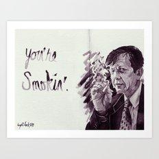 You're Smokin' // The X-Files Art Print