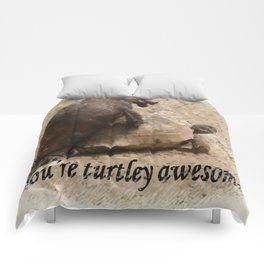 You're Turtley Awesome Comforters
