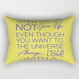 Magic Happens When You Do Not Give Up Rectangular Pillow