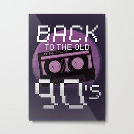 90s Lover Gift Idea Metal Print