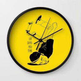 Life Gives You This Wall Clock