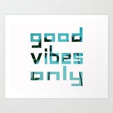 good vibes only // Punta Cana Art Print