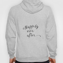 {Happily ever after} Hoody