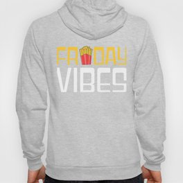Awesome Trend Design Fryday Tshirt Friday vibes Hoody